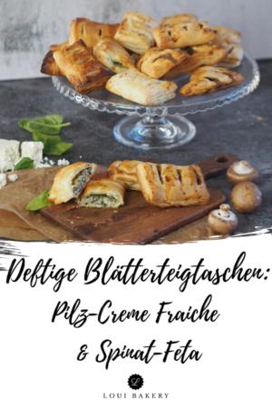 Deftige Blätterteigtaschen Pilz-Creme Fraiche & Spinat-Feta