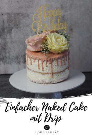 Einfacher Naked Cake mit Drip