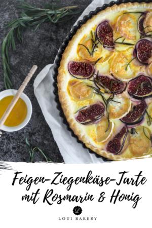 Feigen-Ziegenkäse-Tarte mit Rosmarin & Honig
