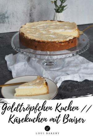 Goldtröpfchen Kuchen __ Käsekuchen mit Baiser