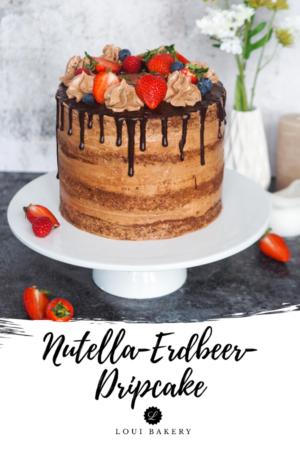Nutella Erdbeer-Dripcake