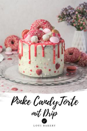 Pinke Candy Torte mit Drip